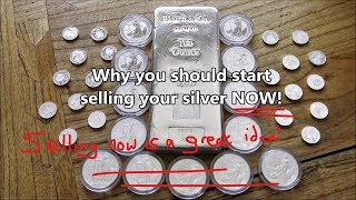 Why you should start selling your silver NOW...