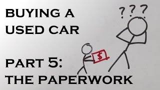 Buying a Used Car - Part 5: The Paperwork thumbnail