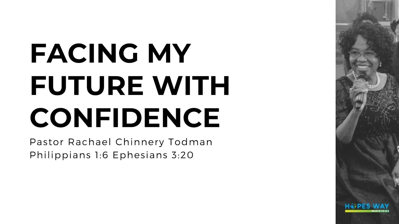 Facing My Future With Confidence // Hopes Way Sermon // Ephesians 3:20