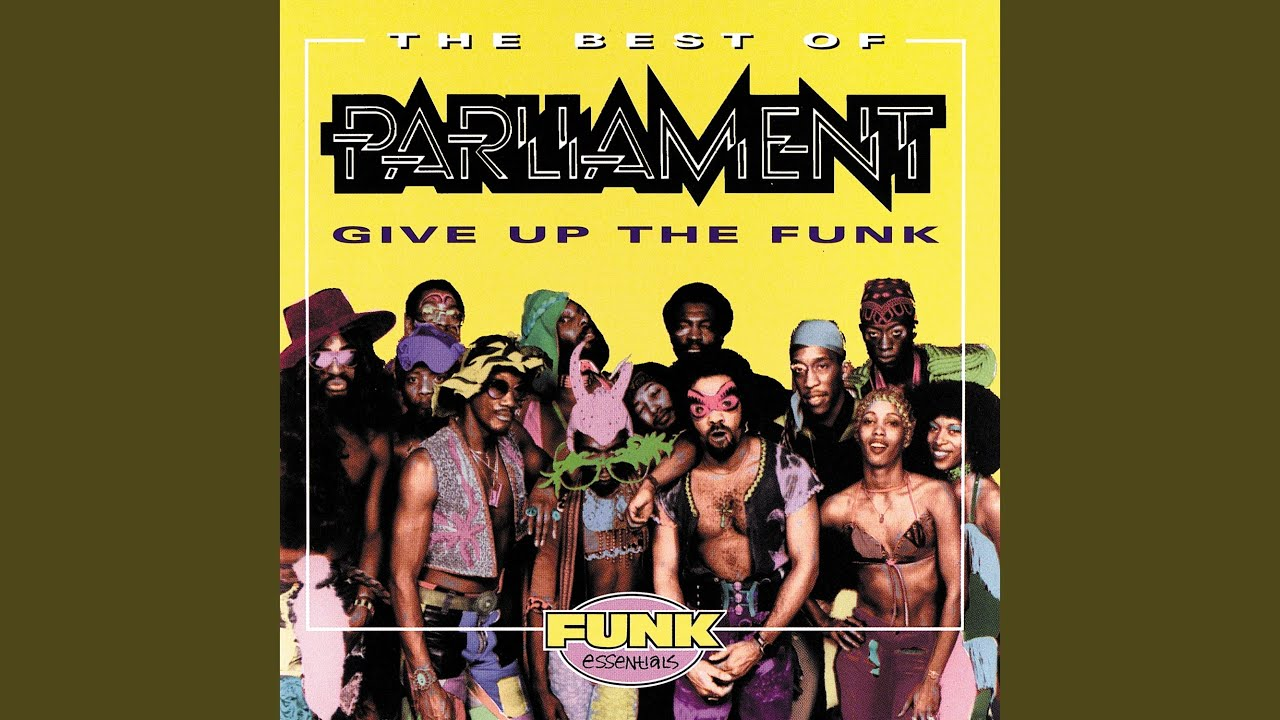 Give Up The Funk (Tear The Roof Off The Sucker)