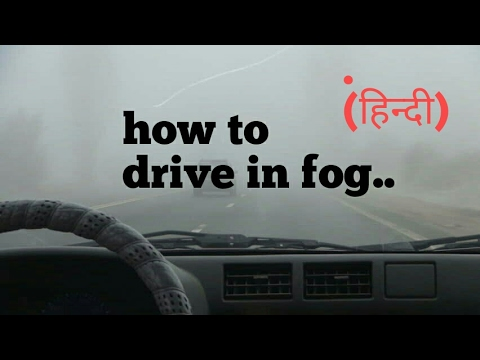 how to drive in foggy weather lesson 25 learn car driving in hindi for beginners learn to turn. Black Bedroom Furniture Sets. Home Design Ideas