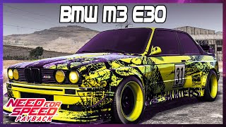 Need for Speed Payback BMW M3 E30 Customization - No Commentary