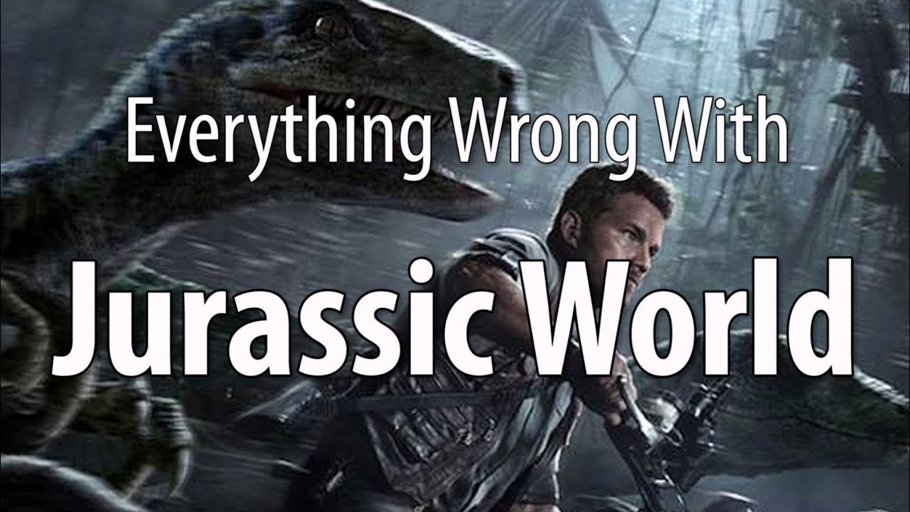 everything-wrong-with-jurassic-world-in-15-minutes-or-less