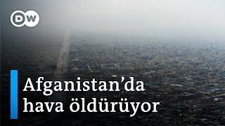 Kabil'de sadece bombalar değil hava kirliliği de öldürüyor - DW Türkçe