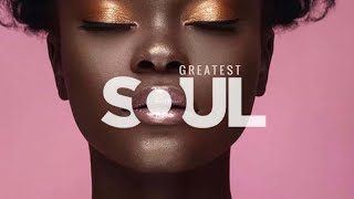Download The Very Best Of SOUL- Smooth Soulful R&B Mix 2021