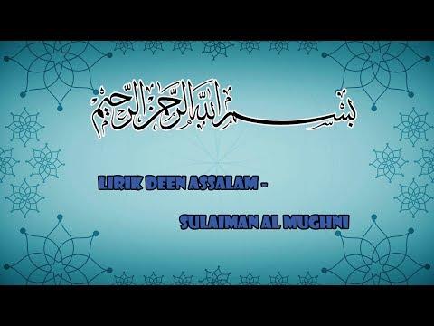 LIRIK DEEN ASSALAM - SULAIMAN AL-MUGHNI
