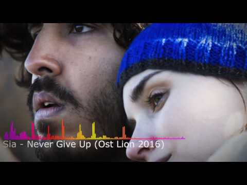 Sia - Never Give Up (Ost Lion)