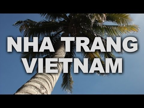 Nha Trang, Vietnam's Most Famous Seaside Resort-town