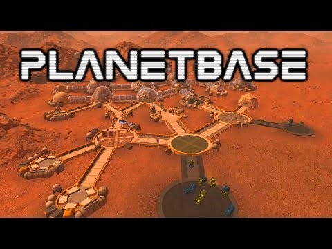 Planetbase 2017 - Deez Colonists - Let's Play Planetbase Gameplay