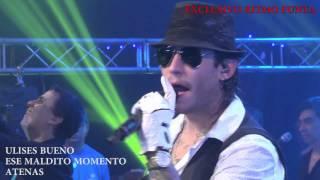 ULISES BUENO - ESE MALDITO MOMENTO