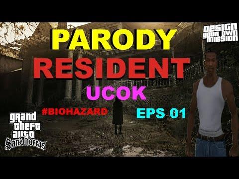 Parodi Resident Evil 7 Biohazard~Resident Ucok Evil Episode 1 GTA EXTREME