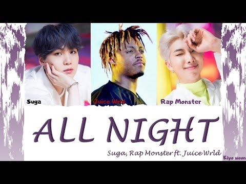 "Suga, Rap Monster - ""ALL NIGHT""  ft. Juice Wrld  (Color Coded Lyrics Eng/Rom/Han/가사) (vostfr cc)"