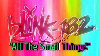 Blink 182 - All The Small Things || Musik Lirik Lagu Random