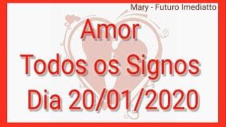 SIGNOS AMOR DIA 20/01/2020 | FUTURO IMEDIATTO Mary