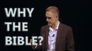 Dr. Jordan Peterson - Why bother with the Bible