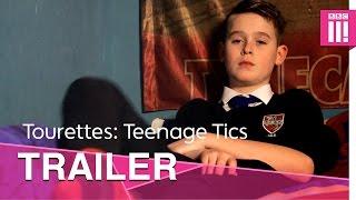 Tourettes: Teenage Tics | Trailer - BBC Three