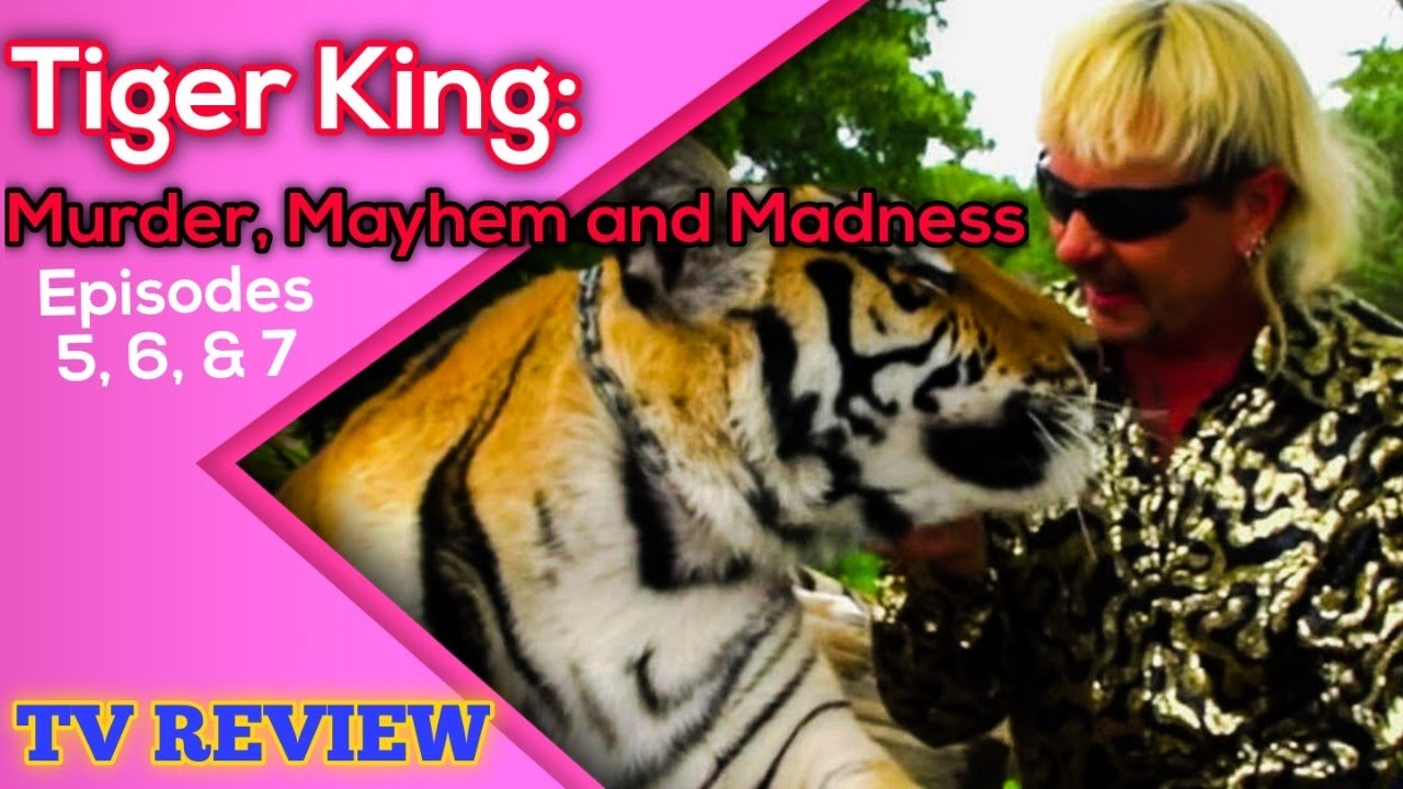 Tiger King: Murder, Mayhem and Madness S01 ~ Season 1 Episode 7 Full Episode