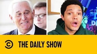 Trump Commutes Political Ally Roger Stone's Sentence I The Daily Show With Trevor Noah