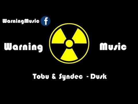 Tobu a Syndec - Dusk  Warning