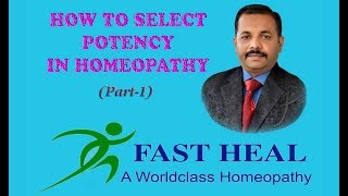 How to select potency in Homeopathy(part-1)