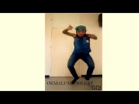 Okmalumkoolkat ft Amadando-Gqi dance