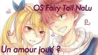 ( #FTconcoursOS ) OS Fairy Tail Un amour joué ?