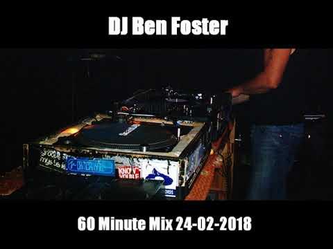 DJ Ben Foster 60 Minute Mix 24-02-2018