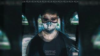 Mozik Dripping Prod.Vinny Kidd.mp3