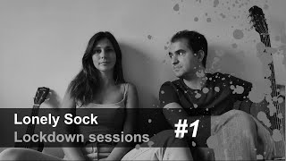 Lonely Sock - Glory Box (Lockdown session #1)
