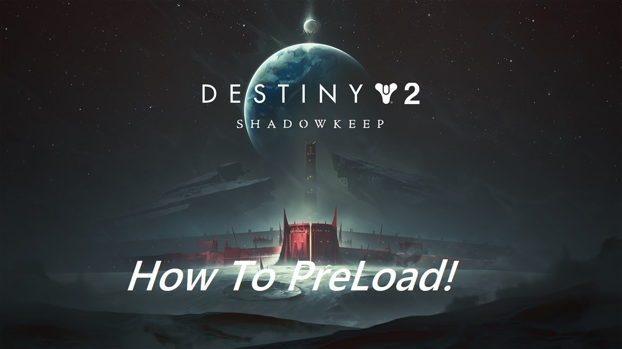 'Destiny 2' Servers Down After 'Shadowkeep' And 'New Light' Launch On Steam, PS4 And Xbox One