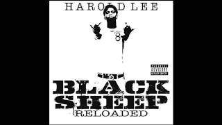 Harold Lee - WhatCha Know About Me (Blacc Sheep Reloaded)