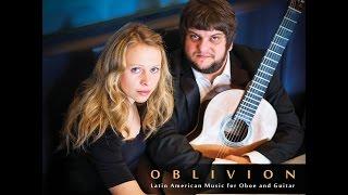 OBLIVION Latin American Music for Oboe & Guitar | Dawidek-Poyner Duo | PIAZZOLLA [FHR39]