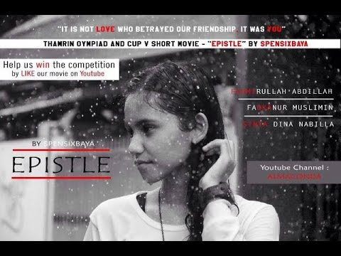 "THAMRIN OLYMPIAD and CUP V SHORT MOVIE - ""EPISTLE"" by SMPN 6 SURABAYA"