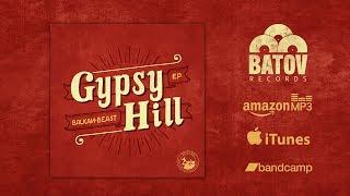 Gambar cover Gypsy Hill - Balkan Beast (Four on the Floor)   Batov Records