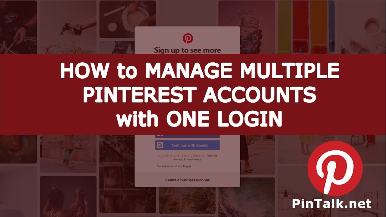 How to Manage Multiple Pinterest Accounts with One Login