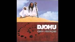 Eddy Francois - Djohu