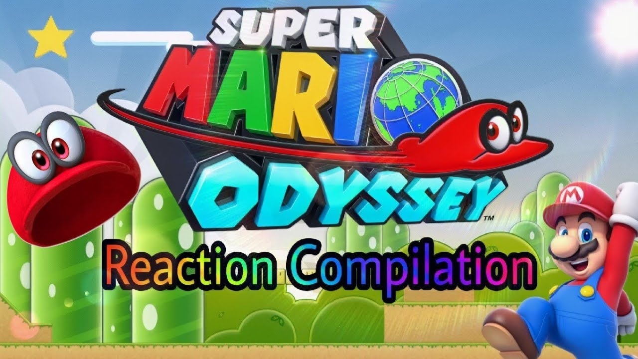 The Ultimate Super Mario Odyssey Reaction Compilation