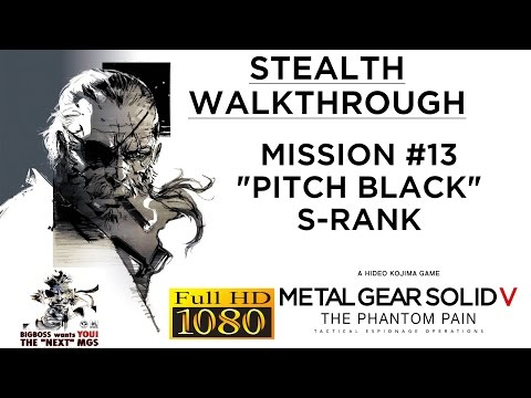 Metal Gear Solid V: The Phantom Pain Stealth Walkthrough - Mission #13 - Africa - S-RANK