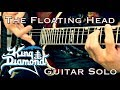 The Floating Head - King Diamond | Guitar Solo Cover