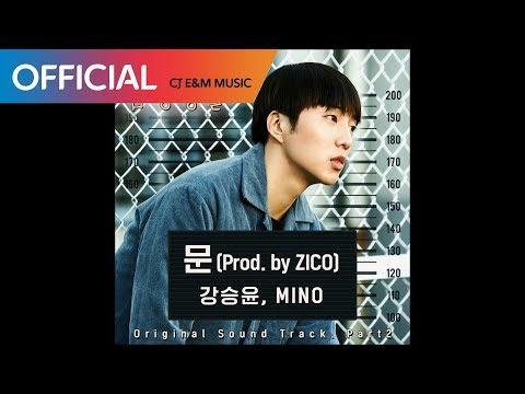 [슬기로운 감빵생활 OST] 강승윤, MINO  (Kang Seung Yoon, MINO) - 문 (The Door) (Prod. by ZICO) (Official Audio)