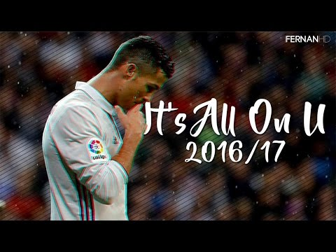 Cristiano Ronaldo ► It's All On U - Skills & Goals | HD 2016/17