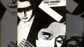 The Sound - I Can