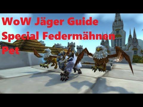 🔥WoW🔥 Jäger Federmähnen Pet Special 🔥Guide🔥 # teil 7