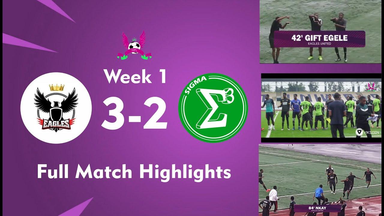 CUPL 2019 MD1 Eagles vs Sigma stars 3-2  Highlights