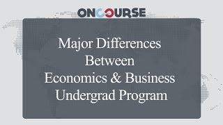 Study In USA || Undergrad Economics V/S Undergrad Business || On Course