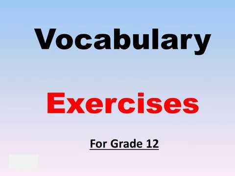 Vocabulary Exercises for Grade 12   مراجعة كلمات للصف الثاني عشر