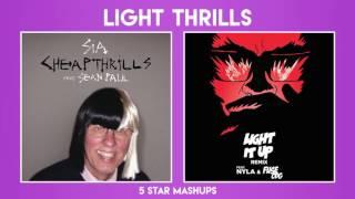 MASHUP#7: Cheap Thrills & Light It Up (SIA, Sean Paul vs Major Lazer)