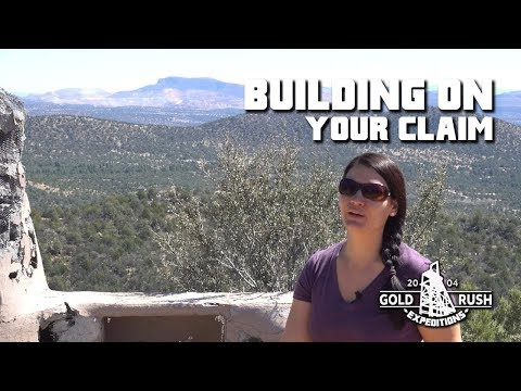 Building On Your Claim - Gold Rush Expeditions - 2017