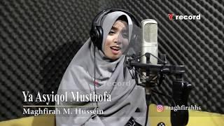 maghfirah-m-hussein-ya-asyiqol-musthofa-full-