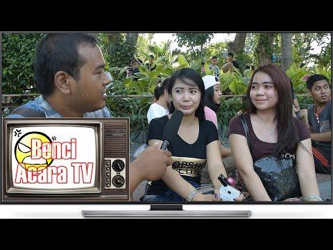Acara TV Indonesia yang DIBENCI?